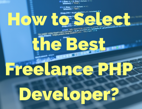 How to Select the Best Freelance PHP Developer?
