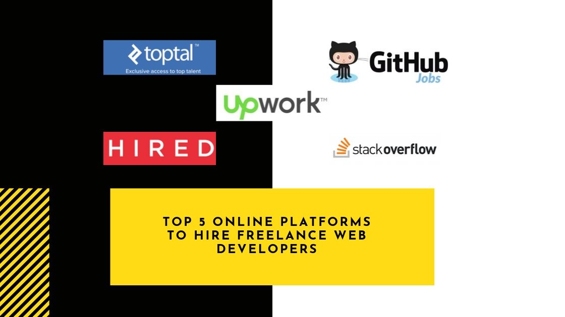 Top 5 online platforms to hire freelance web developers