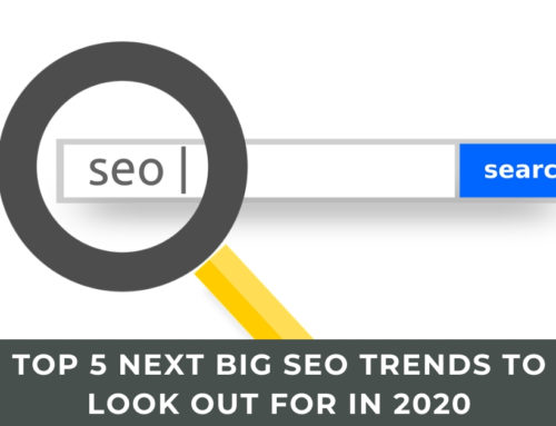 Top 5 Next Big SEO Trends To Look Out For In 2020