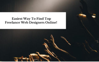 Easiest Way To Find Top Freelance Web Designers Online!